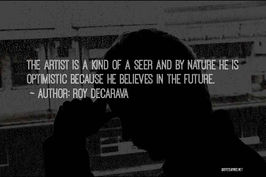 In The Nature Quotes By Roy DeCarava