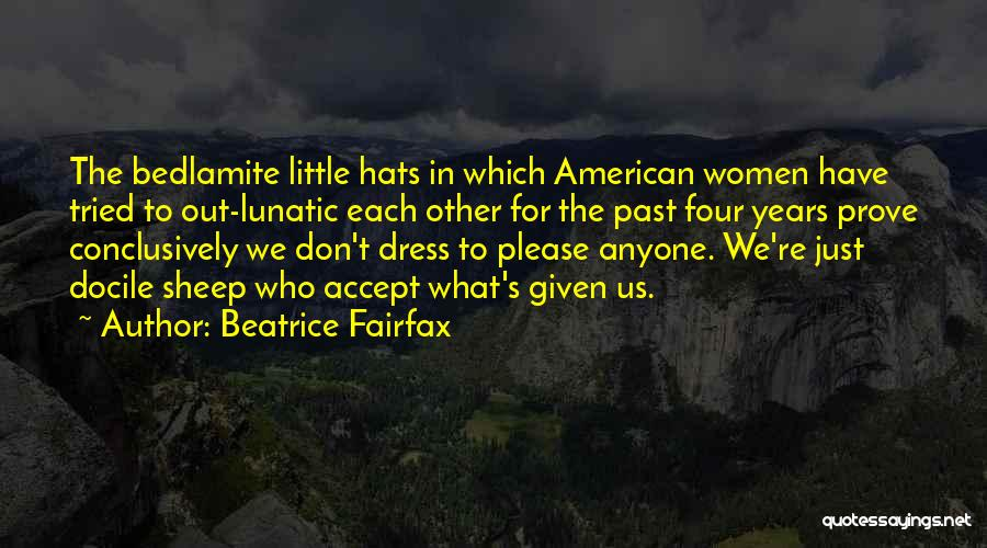 In The Past Quotes By Beatrice Fairfax