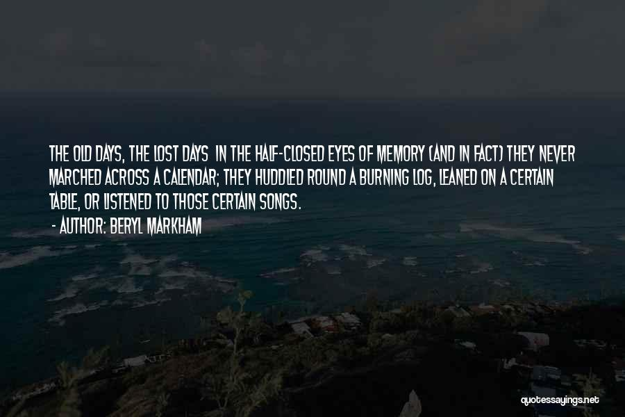 In The Past Quotes By Beryl Markham