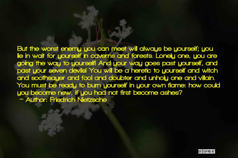 In The Past Quotes By Friedrich Nietzsche