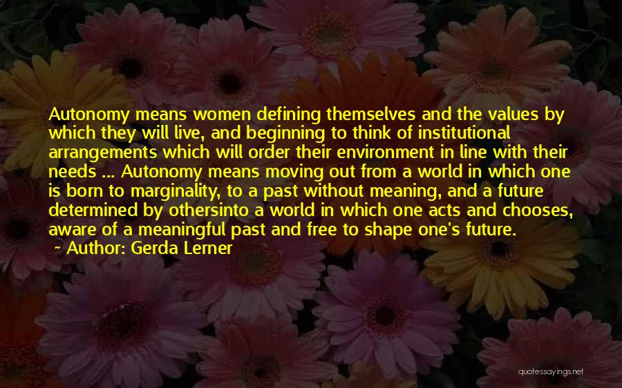 In The Past Quotes By Gerda Lerner