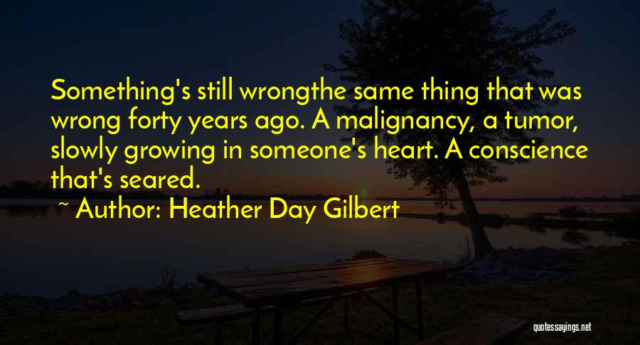 In The Past Quotes By Heather Day Gilbert