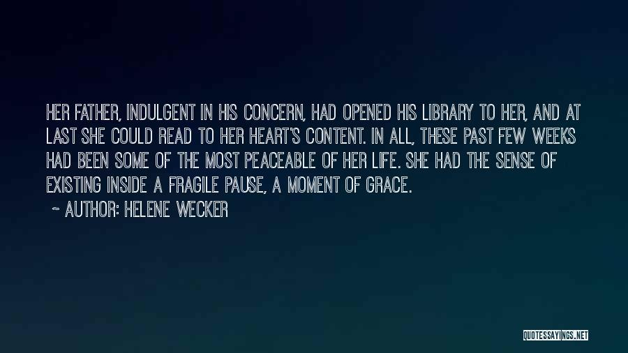 In The Past Quotes By Helene Wecker