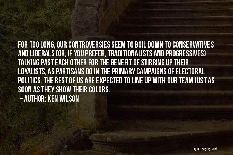 In The Past Quotes By Ken Wilson