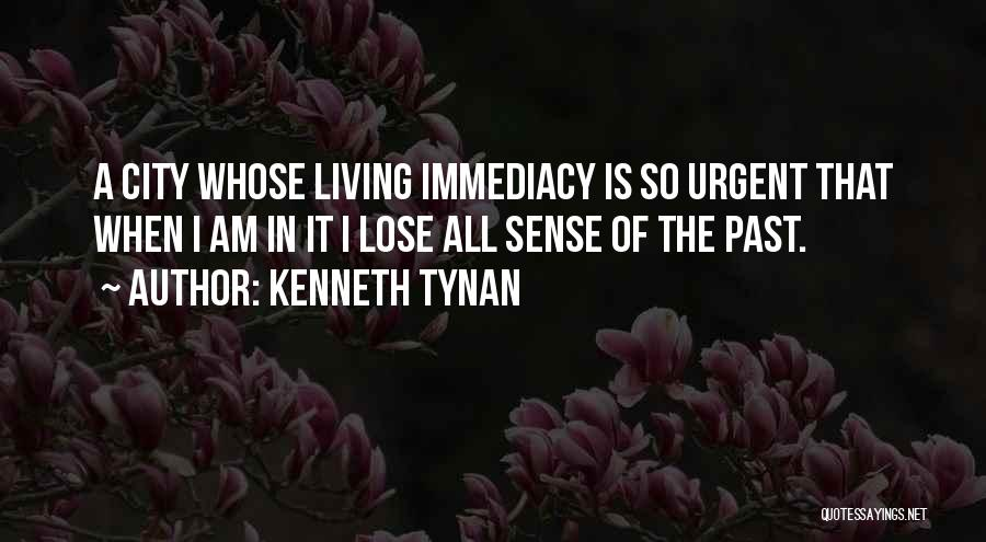 In The Past Quotes By Kenneth Tynan