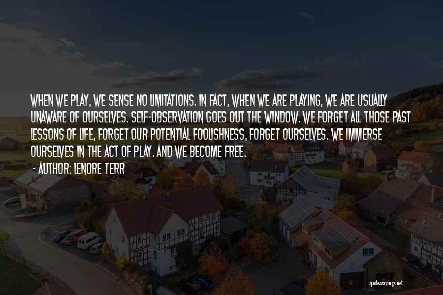 In The Past Quotes By Lenore Terr