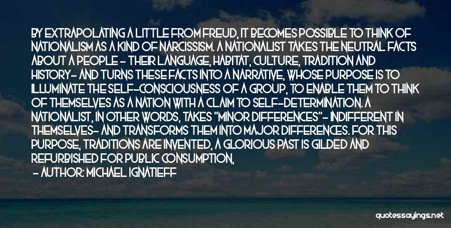 In The Past Quotes By Michael Ignatieff