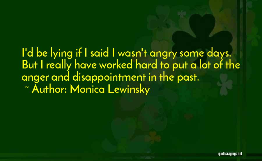 In The Past Quotes By Monica Lewinsky
