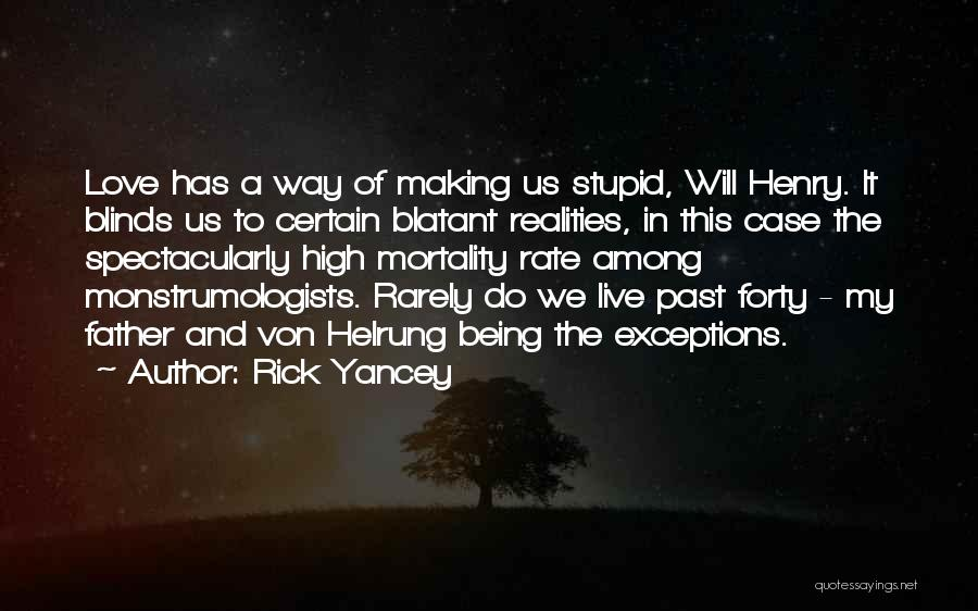 In The Past Quotes By Rick Yancey