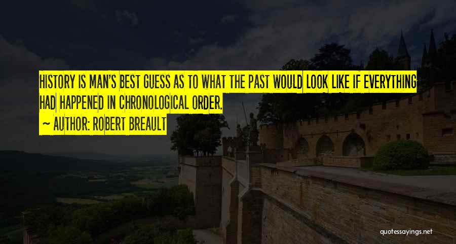 In The Past Quotes By Robert Breault