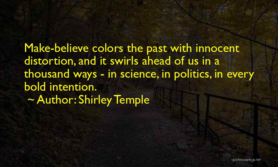 In The Past Quotes By Shirley Temple