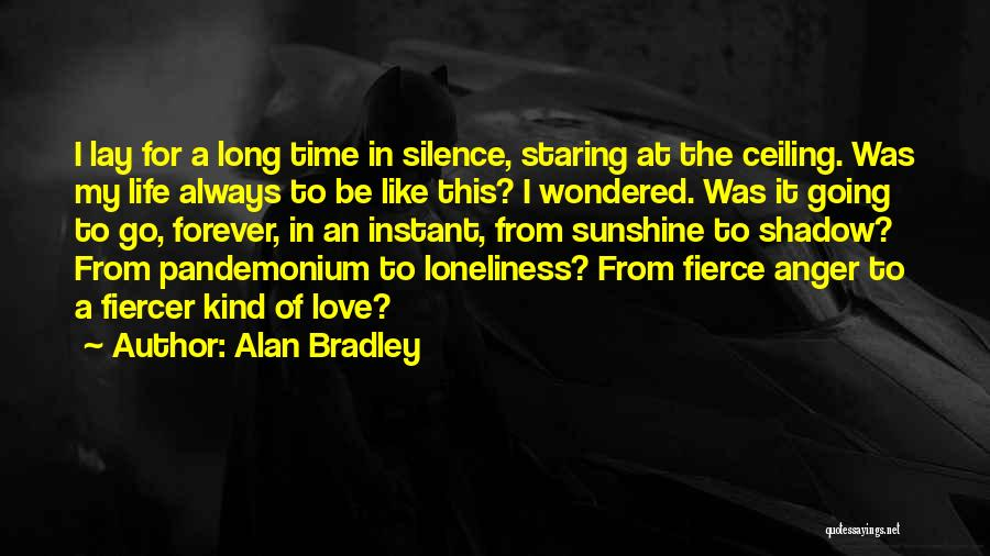 In The Silence Quotes By Alan Bradley