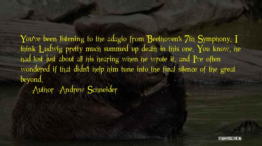 In The Silence Quotes By Andrew Schneider