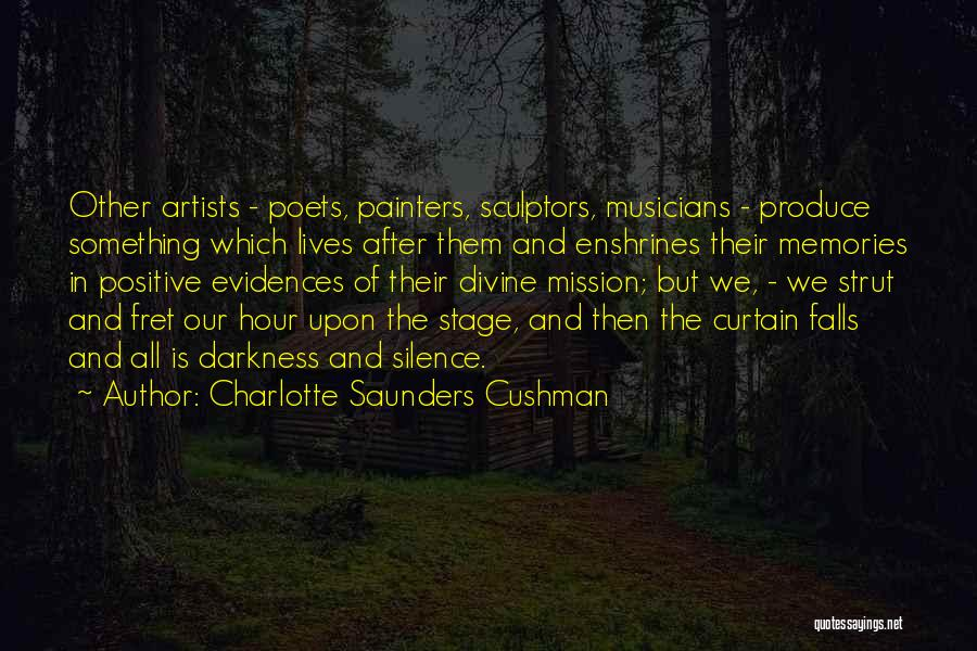 In The Silence Quotes By Charlotte Saunders Cushman