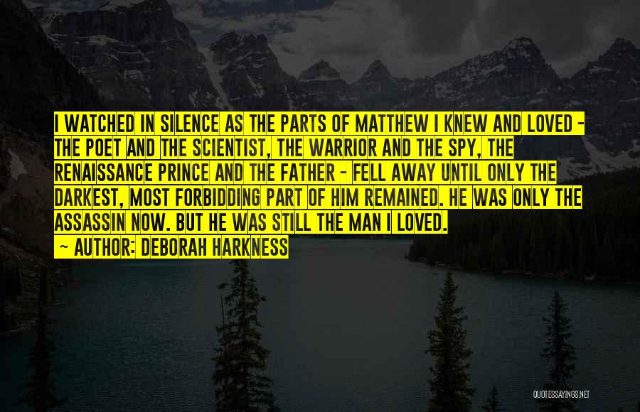 In The Silence Quotes By Deborah Harkness