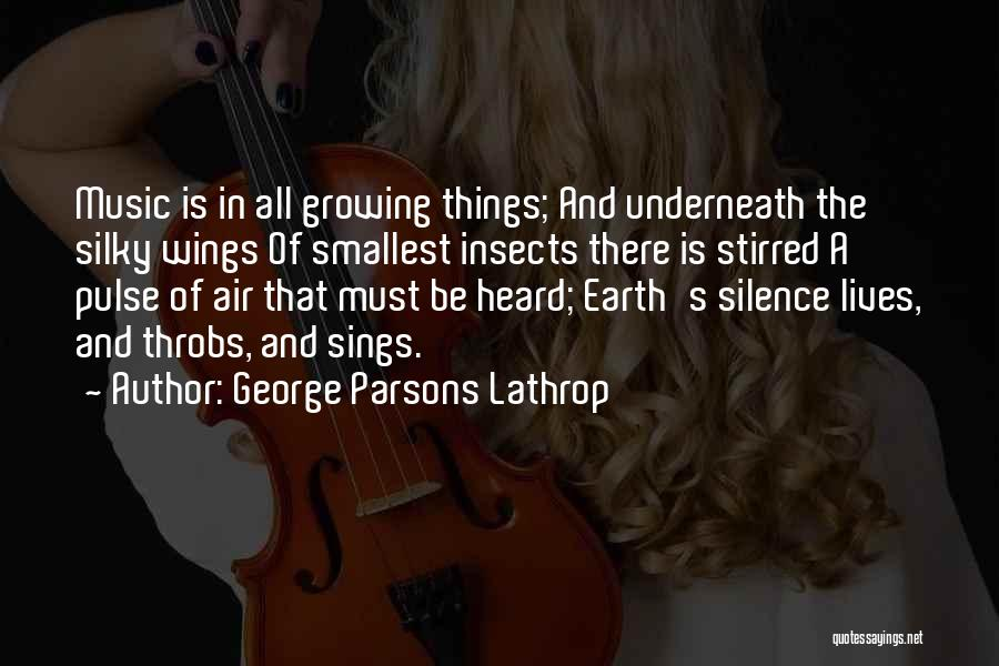 In The Silence Quotes By George Parsons Lathrop
