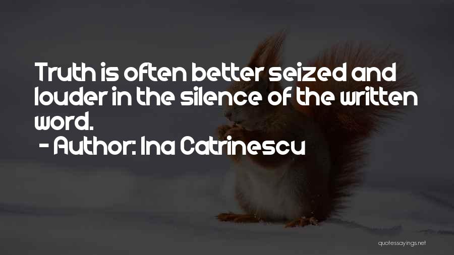 In The Silence Quotes By Ina Catrinescu