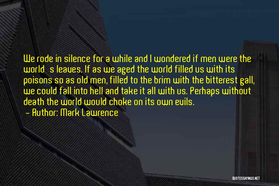 In The Silence Quotes By Mark Lawrence