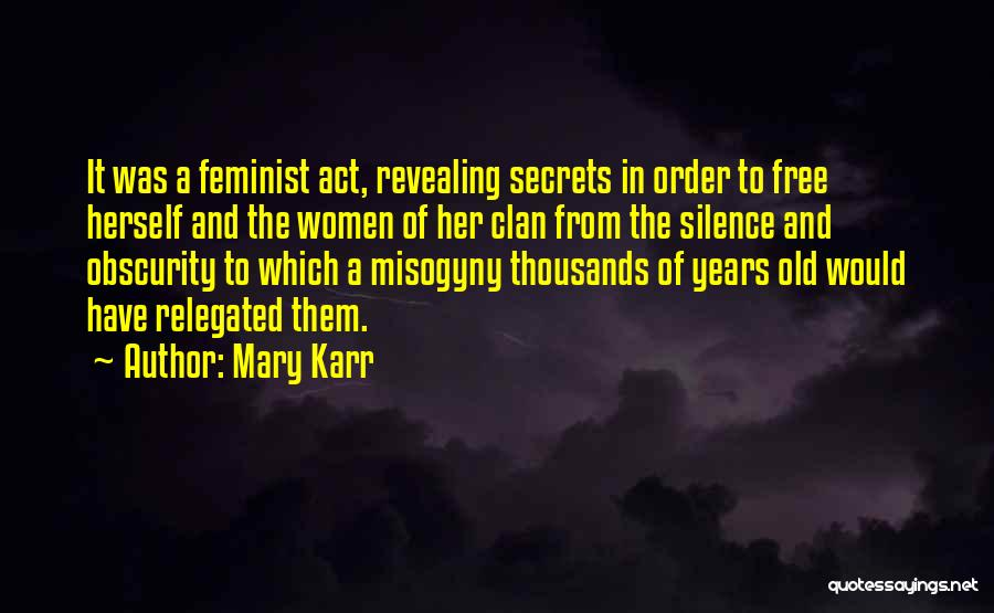 In The Silence Quotes By Mary Karr