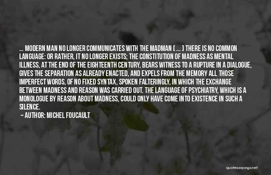 In The Silence Quotes By Michel Foucault