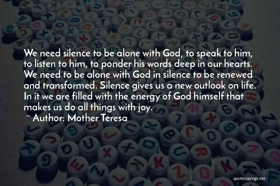 In The Silence Quotes By Mother Teresa