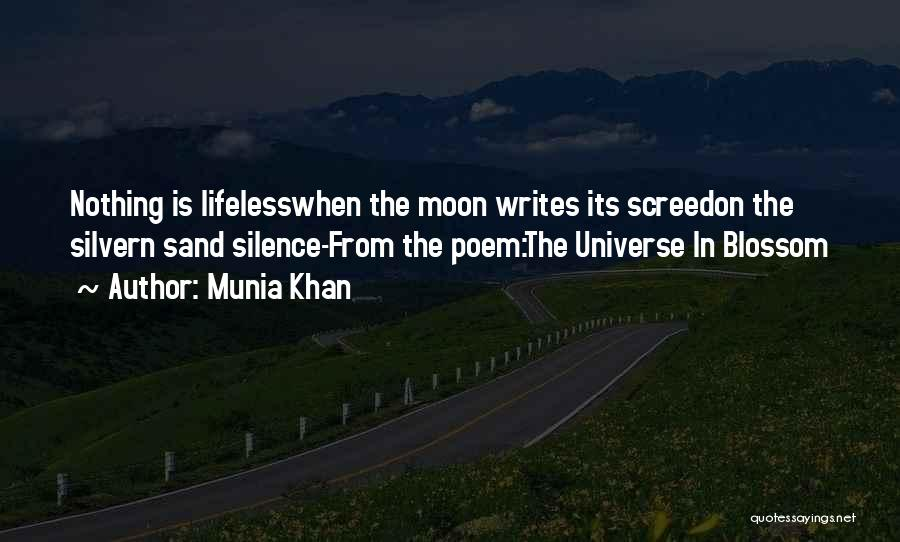 In The Silence Quotes By Munia Khan
