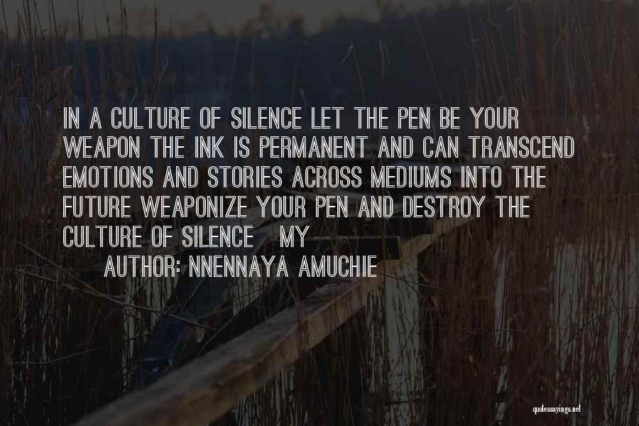 In The Silence Quotes By Nnennaya Amuchie