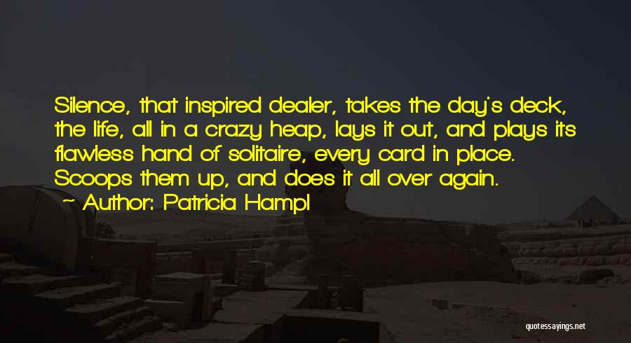 In The Silence Quotes By Patricia Hampl