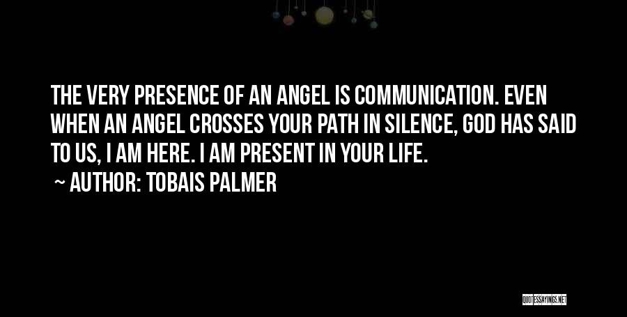 In The Silence Quotes By Tobais Palmer