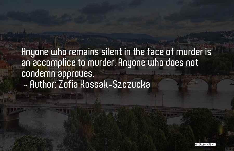 In The Silence Quotes By Zofia Kossak-Szczucka