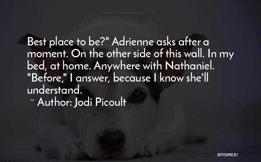 In This Home Wall Quotes By Jodi Picoult