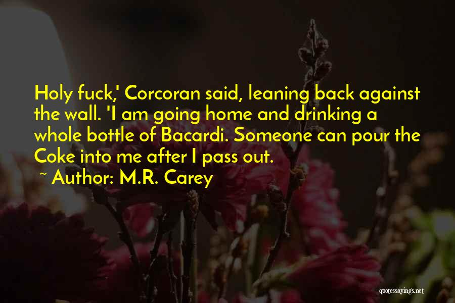 In This Home Wall Quotes By M.R. Carey