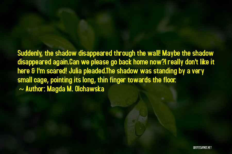In This Home Wall Quotes By Magda M. Olchawska