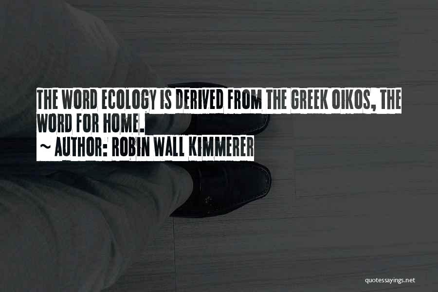 In This Home Wall Quotes By Robin Wall Kimmerer
