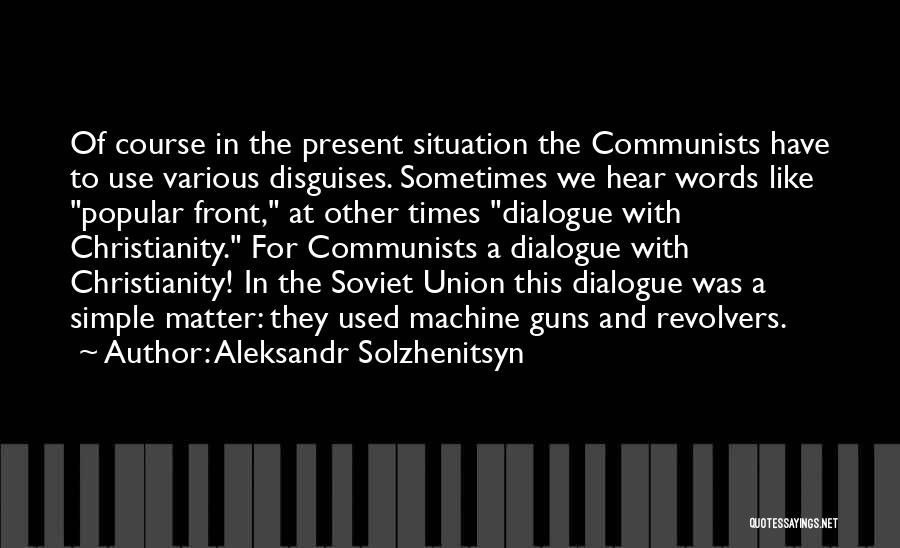 In Times Like This Quotes By Aleksandr Solzhenitsyn
