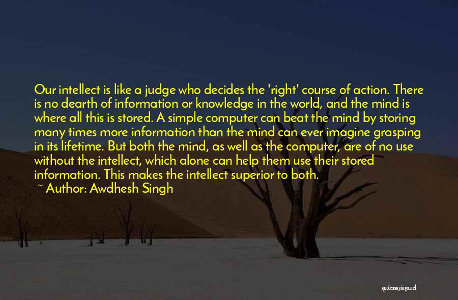 In Times Like This Quotes By Awdhesh Singh