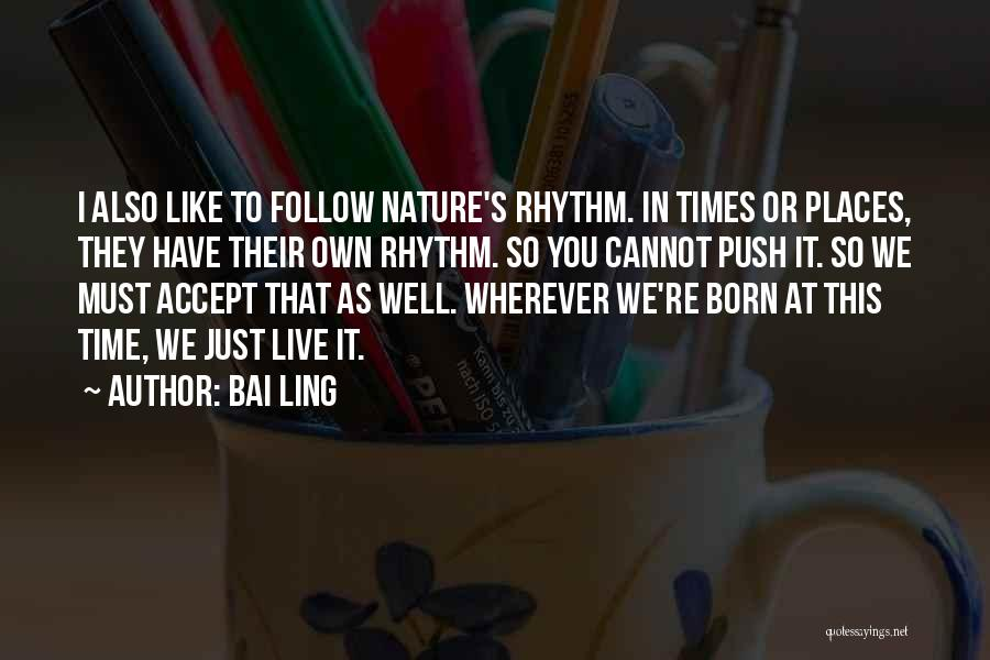 In Times Like This Quotes By Bai Ling