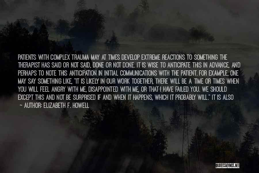 In Times Like This Quotes By Elizabeth F. Howell