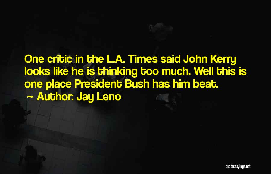 In Times Like This Quotes By Jay Leno