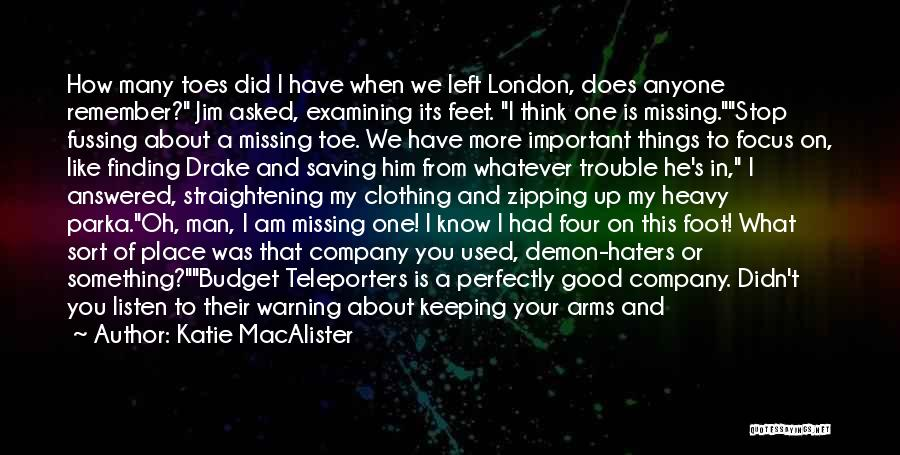In Times Like This Quotes By Katie MacAlister