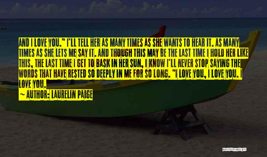 In Times Like This Quotes By Laurelin Paige