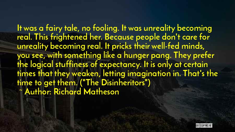 In Times Like This Quotes By Richard Matheson