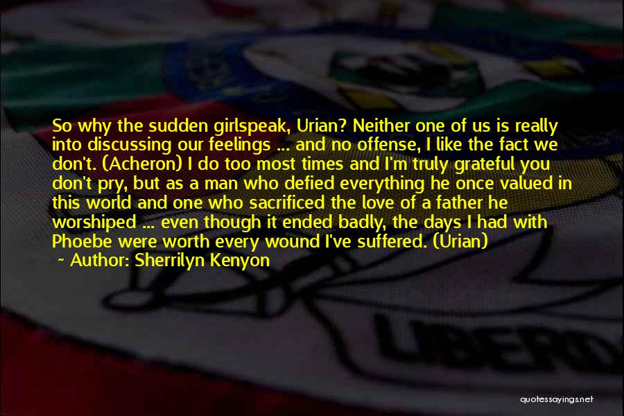 In Times Like This Quotes By Sherrilyn Kenyon