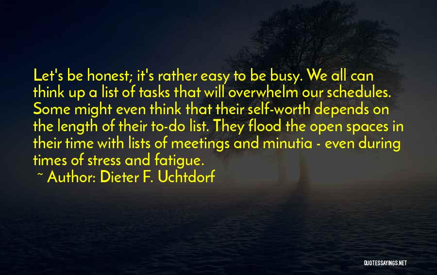 In Times Of Stress Quotes By Dieter F. Uchtdorf