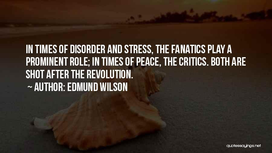 In Times Of Stress Quotes By Edmund Wilson