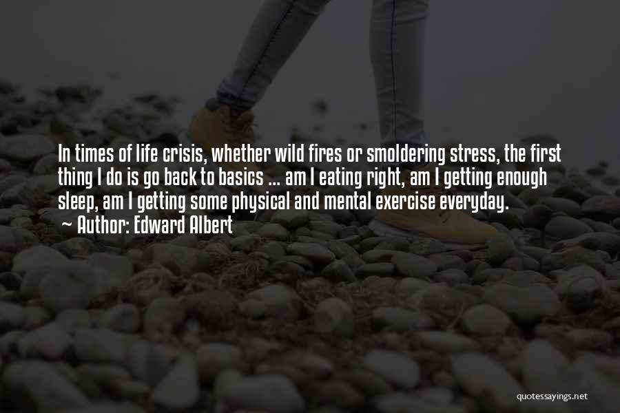 In Times Of Stress Quotes By Edward Albert