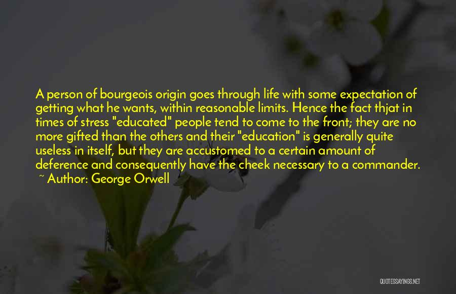 In Times Of Stress Quotes By George Orwell