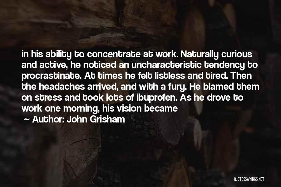 In Times Of Stress Quotes By John Grisham