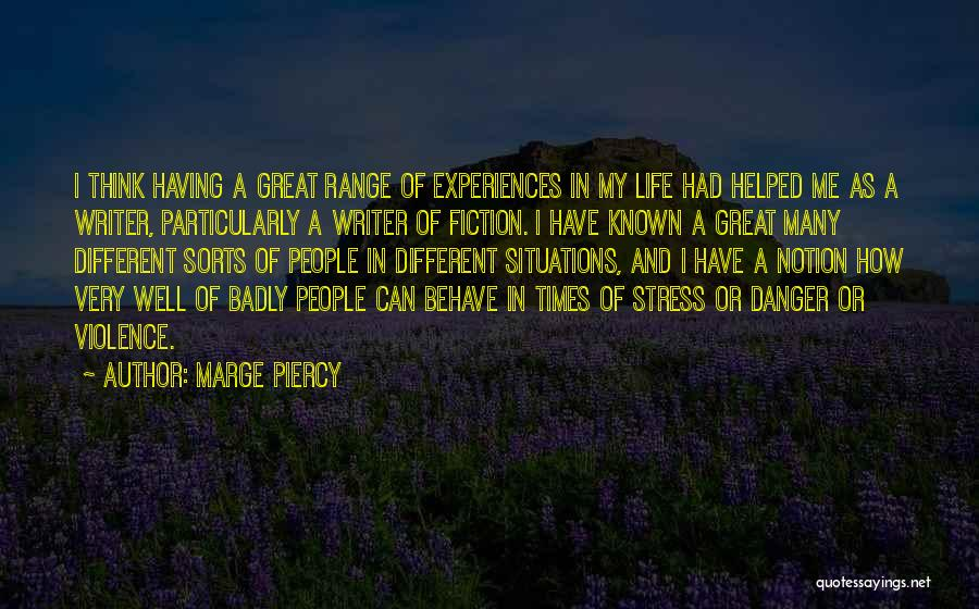 In Times Of Stress Quotes By Marge Piercy