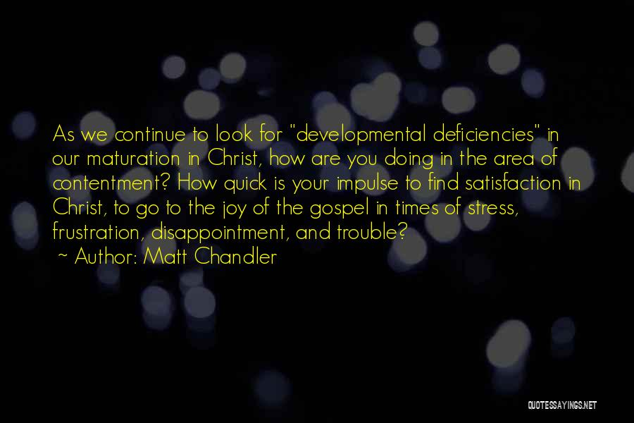 In Times Of Stress Quotes By Matt Chandler